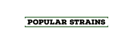 POPULAR STRAINS.jpg