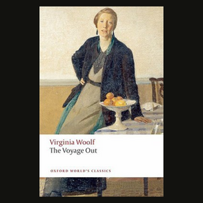 The Voyage Out- Virginia Woolf