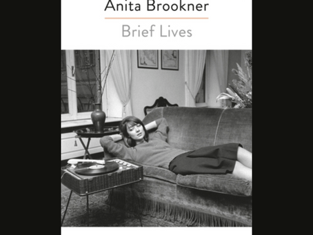 Anita Brookner At Her Best: A Review of Brief Lives