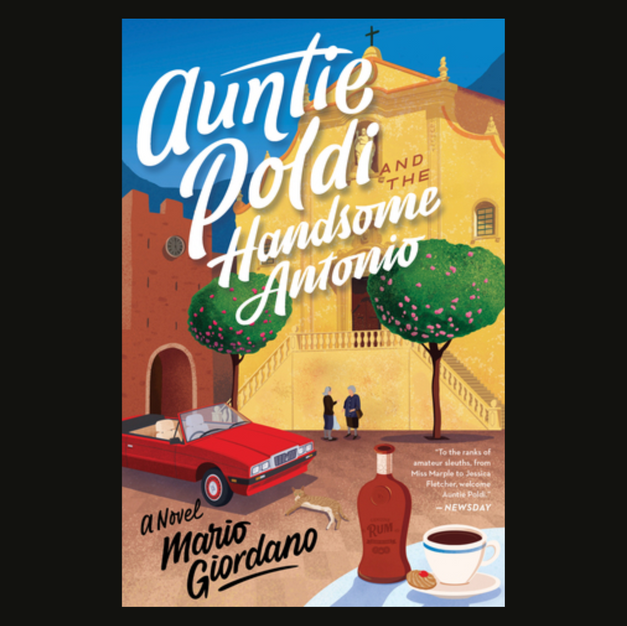 Auntie Poldie and the Handsome Antonio by Mario Giordano, translated by J.Maxwell Brownjohn