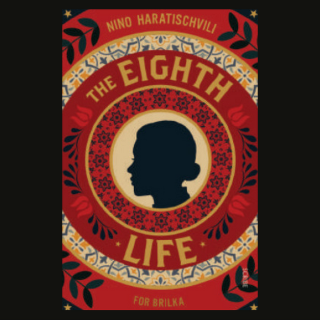 The Eighth Life by Nino Haratischwili, translated by Charlotte Collins and Ruth Martin