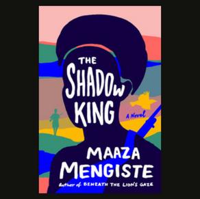 The Shadow King- Maaza Mengiste
