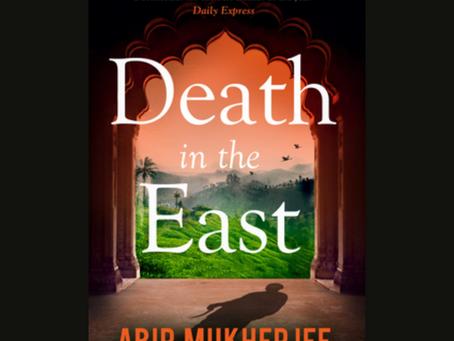 Recently Read   Death in the East by Abir Muhkerjee