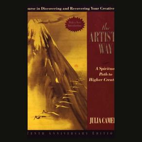 The Artist's Way: A Spiritual Path to Higher Creativity by Julia Cameron