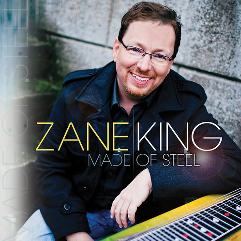 Made of Steel by Zane King