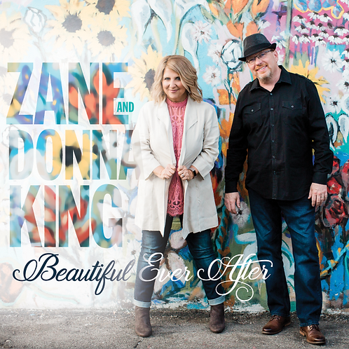 Beautiful Ever After - Zane and Donna King