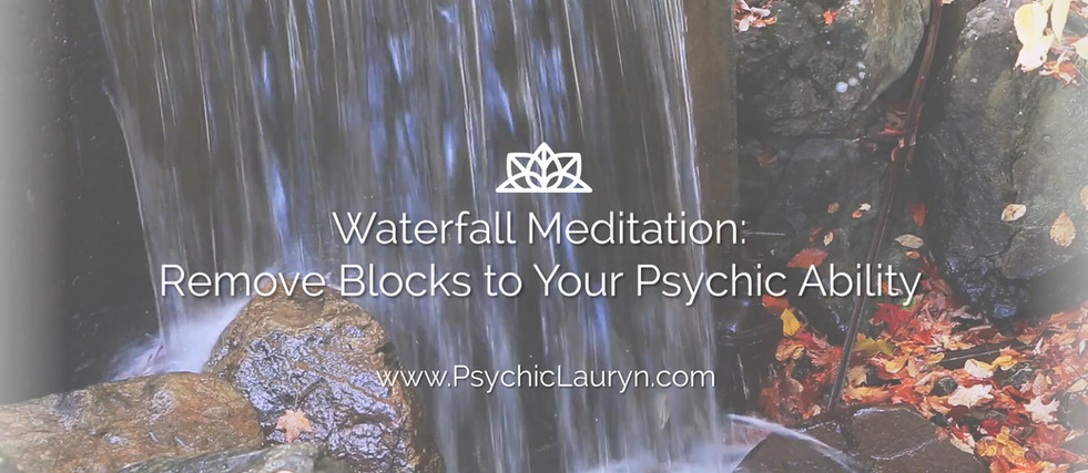 Waterfall Meditation: Block Removal