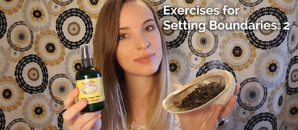 Exercises for Setting Boundaries: 2