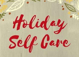 Managing Self-Care & the Holiday Season