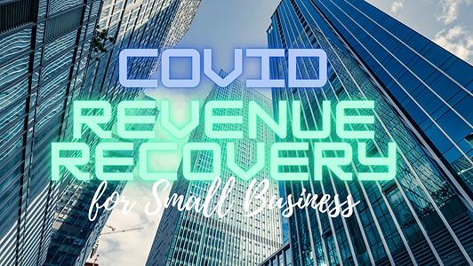 Virtual Covid Revenue Recovery Workshop