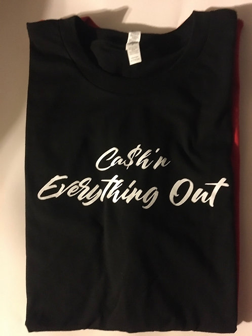 Ca$h'n Everything out
