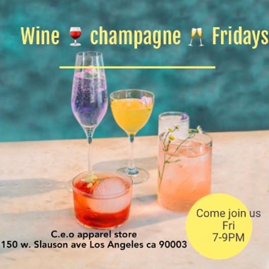 Wine 🍷 champagne 🍾 Fridays