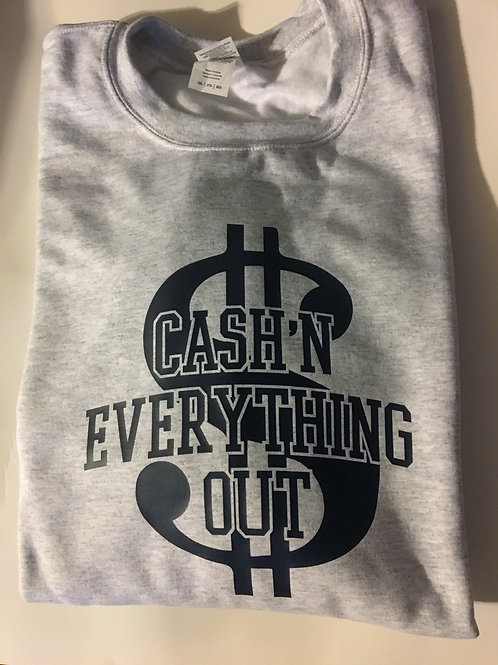 Cash'n everything out (money sign )