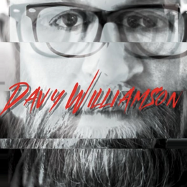 """EP REVIEW: Davy Williamson """"Down By The Fire"""""""