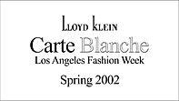 Lloyd Klein Runway Spring Summer 2002 - Carte Blanche Theme