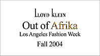 Lloyd Klein fall/winter 2004/2005 | LA Fashion Week | Out of Afrika theme