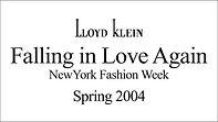 Lloyd Klein Spring 2004 - New York Fashion Week