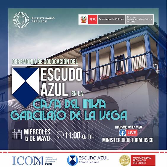 Ceremonia de colocación del Escudo Azul en la Casa Inca Garcilaso de la Vega