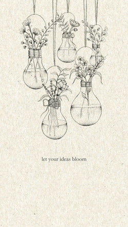 Let your ideas bloom print