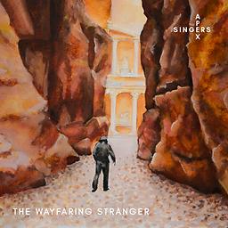 The Apex Singers - The Wayfaring Strange