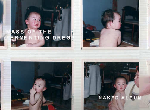 MASS OF THE FERMENTING DREGS 「NAKED ALBUM」 Demo Compilation / デモ音源集アルバム