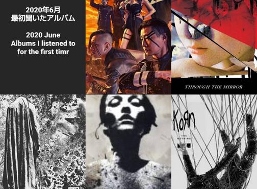 2020 June Album Wrap-up / 6月のアルバムまとめ