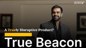True Beacon – A Disruptive Product