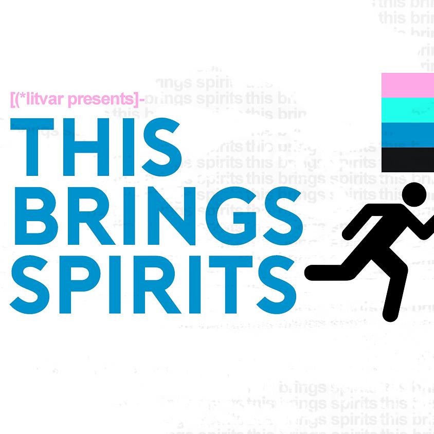 Litvar's This Brings Spirits - Night 3