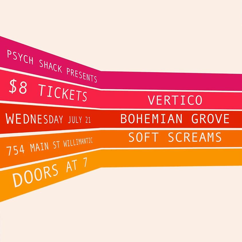 Vertico, Soft Screams, Bohemian Grove