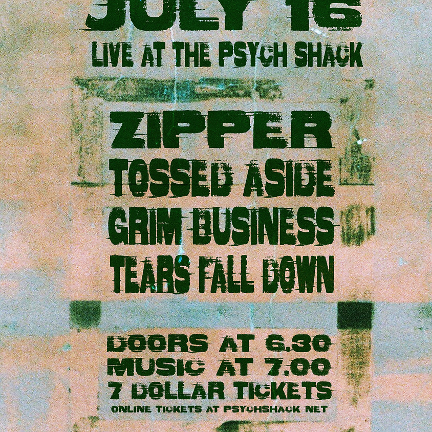 Zipper, Tossed Aside, Grim Business, Tears Fall Down