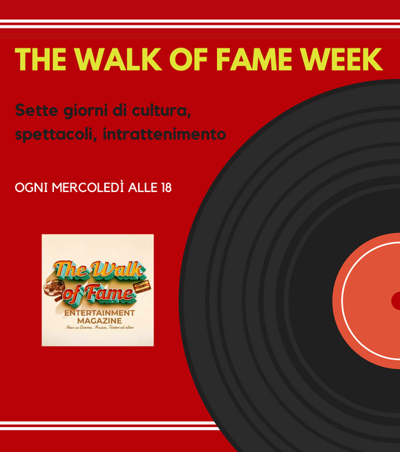 THE WALK of FAME WEEK