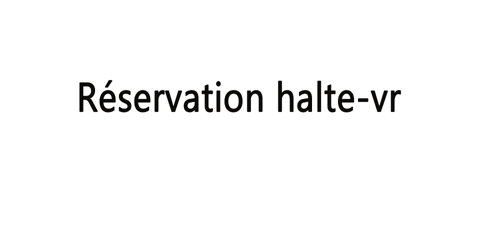 Location emplacement halte-VR