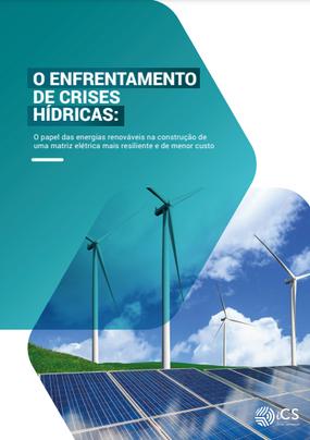 O Enfrentamento de Crises Hídricas: O papel das energias renováveis na construção de uma matriz elétrica mais resiliente e de menor custo.