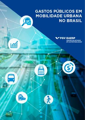 Gastos Públicos em Mobilidade Urbana no Brasil
