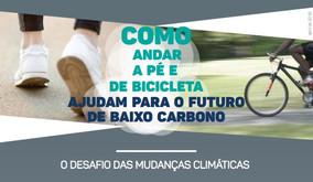 Como andar a pé e de bicicleta ajudam para o futuro de baixo carbono | Bicicleta nos planos