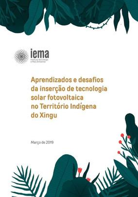 Aprendizados e desafios da inserção de tecnologia solar fotovoltaica no Território Indígena do Xingu