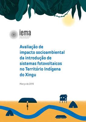 Avaliação de impacto socioambiental da introdução de sistemas fotovoltaicos no Território Indígena do Xingu