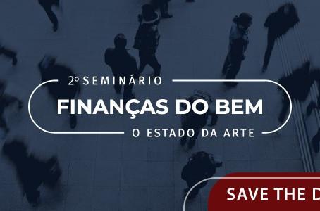 2º Seminário Finanças do Bem: o Estado da Arte