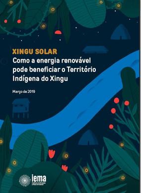 Como a energia renovável pode beneficiar o Território Indígena do Xingu