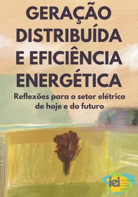 Geração Distribuída e Eficiência Energética
