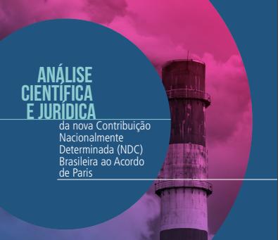 Publicação: Análise científica e jurídica da nova Contribuição Nacionalmente Determinada (NDC)