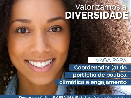 OPORTUNIDADE: vaga de coordenador (a) do portfólio de política climática e engajamento do iCS