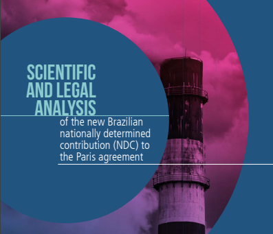 Scientific and legal analysis of the new Brazilian NDC to the Paris Agreement