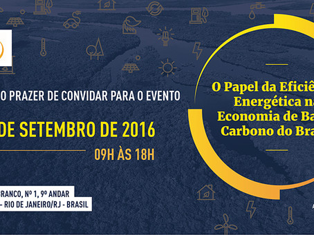 Event: The role of Energy Efficiency in the Brazil low carbon economy