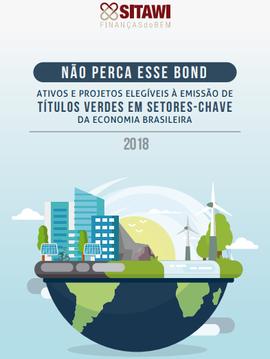 NÃO PERCA ESSE BOND: Ativos e projetos elegíveis à emissão de Títulos Verdes em setores-chave da economia brasileira