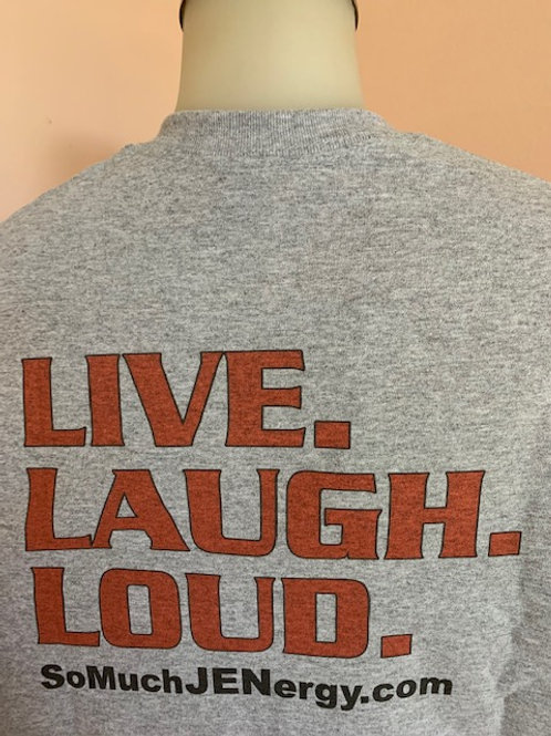 URINE LUCK! (Front) and LIVE. LAUGH. LOUD.(Back)