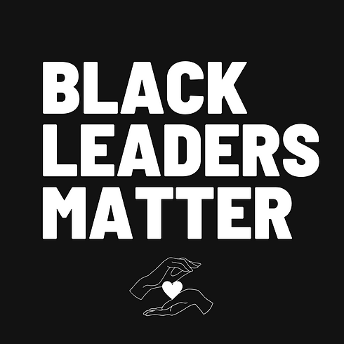 black leaders matter.png