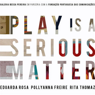 Play is a Serious Matter