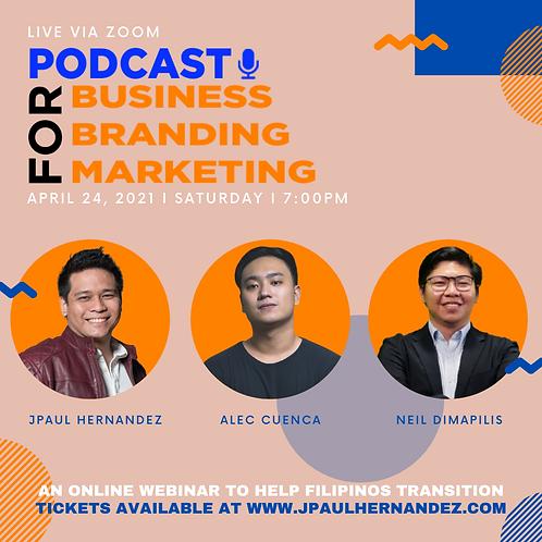 Podcast for Business, Branding, and Marketing Webinar