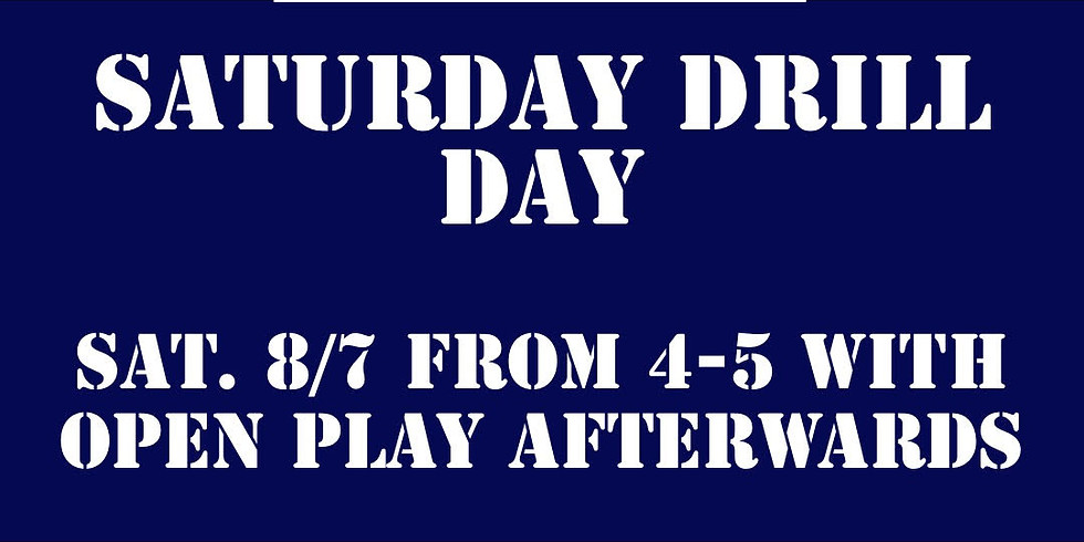 Saturday Drill Day!
